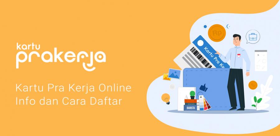 Kartu Pra Kerja Online - Info dan Cara Daftar