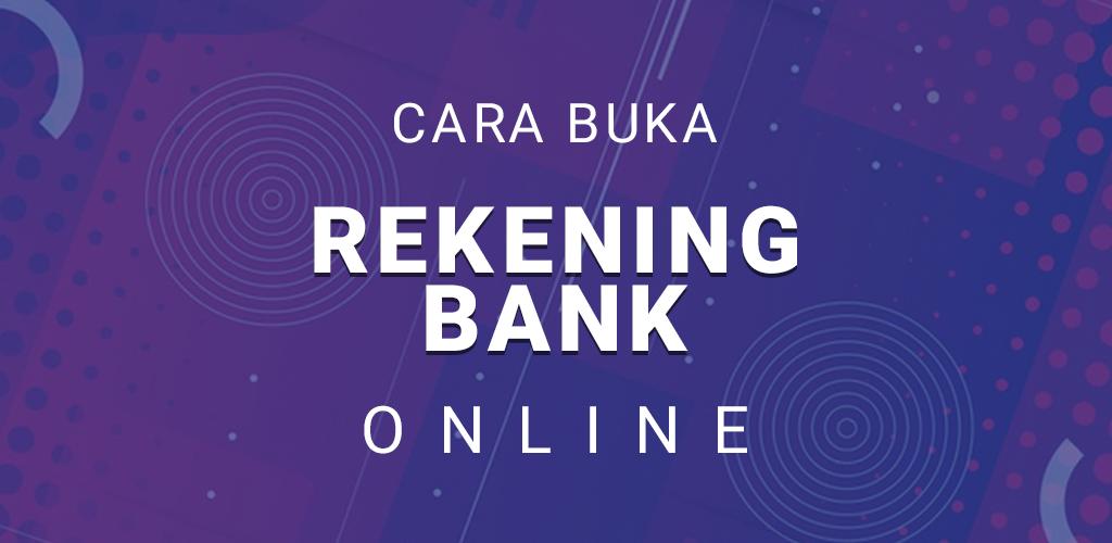 Aplikasi Cara Buka Rekening Bank Online Rvg